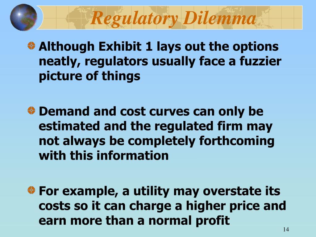 Regulatory Dilemma