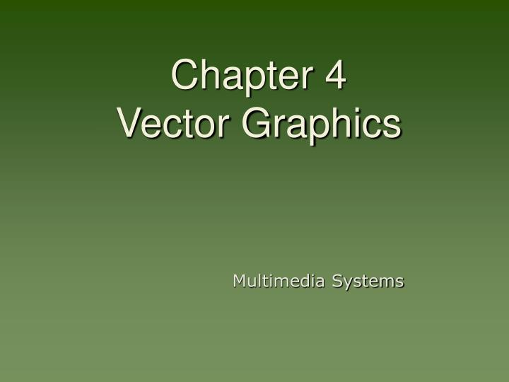 chapter 4 vector graphics n.