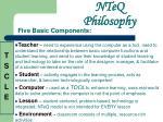 nteq philosophy