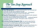 the ten step approach continued
