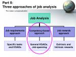 part ii three approaches of job analysis17