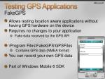 testing gps applications fakegps