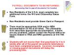 payroll documents to be returned processing time for payroll documents 4 to 6 weeks17