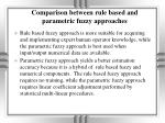 comparison between rule based and parametric fuzzy approaches