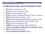 certification systems and social quality labels