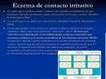 eczema de contacto irritativo
