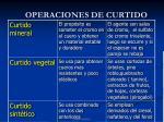 operaciones de curtido