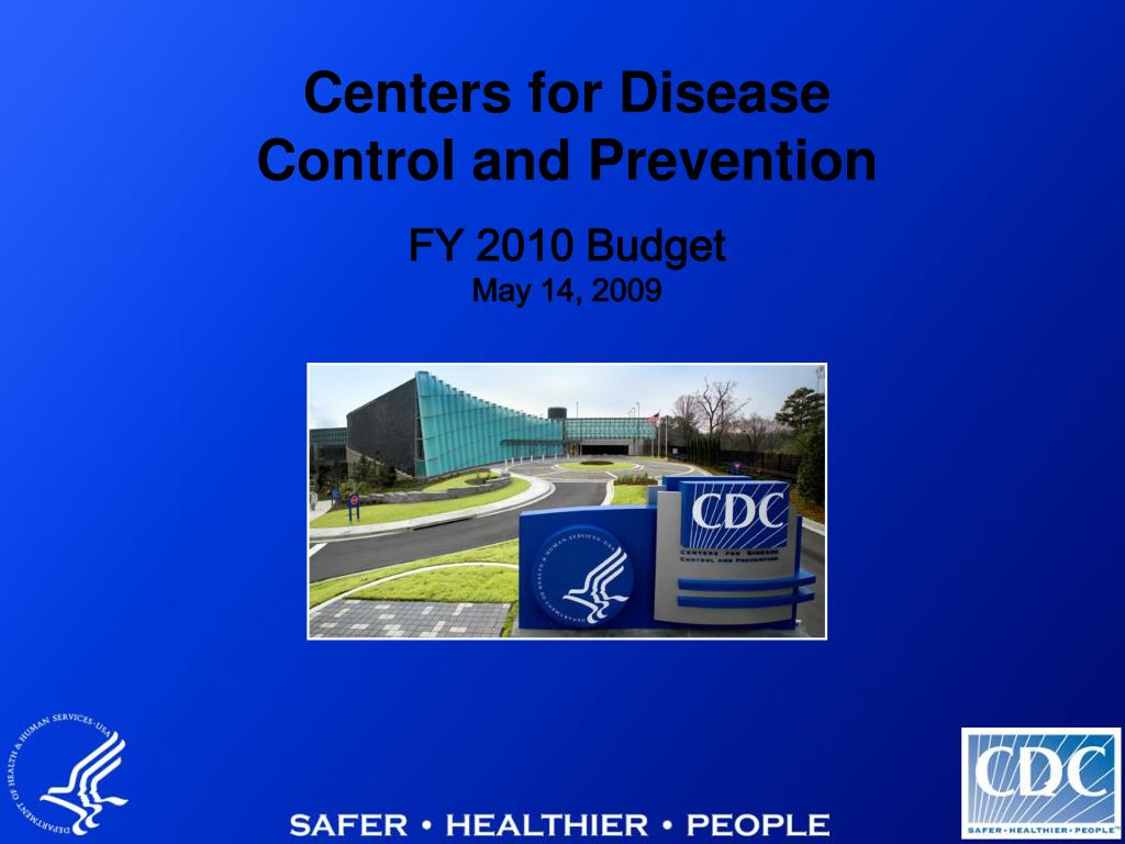 centers for disease control and prevention fy 2010 budget may 14 2009 l.