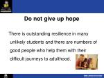 do not give up hope