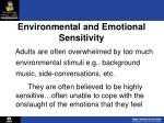 environmental and emotional sensitivity