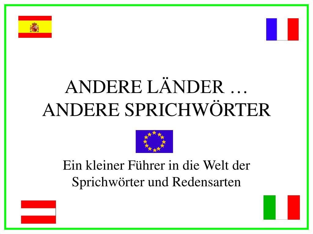 andere l nder andere sprichw rter l.
