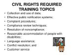 civil rights required training topics