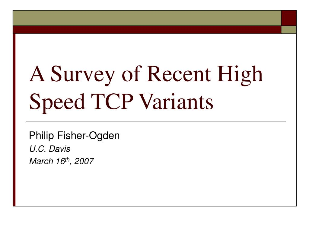a survey of recent high speed tcp variants l.