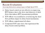recent evaluations assessing interactions among legacy high speed tcps32
