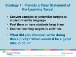 strategy 1 provide a clear statement of the learning target