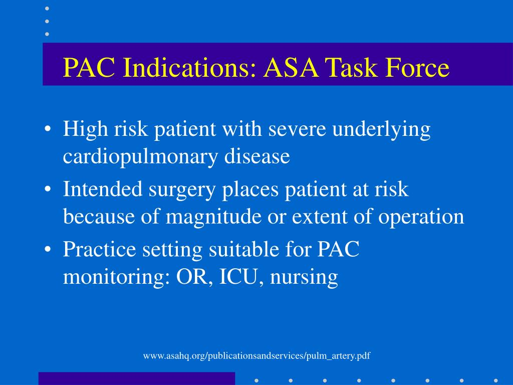 PAC Indications: ASA Task Force