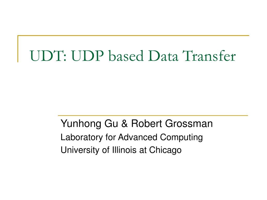 udt udp based data transfer l.