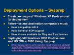 deployment options sysprep