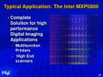 typical application the intel mxp5800