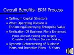 overall benefits erm process