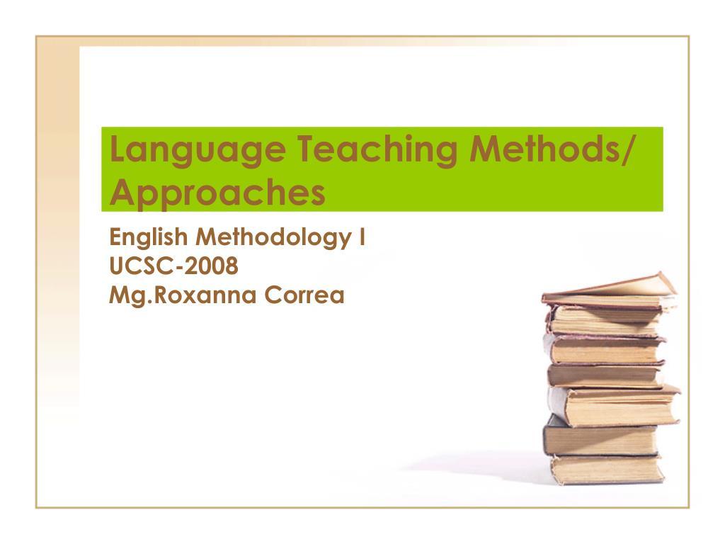 language teaching methods approaches l.
