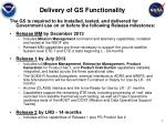 delivery of gs functionality