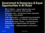 government democracy equal opportunities in all roles