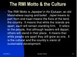 the rmi motto the culture