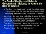 the seal of the marshall islands government balance in nature the role of women