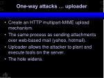 one way attacks uploader
