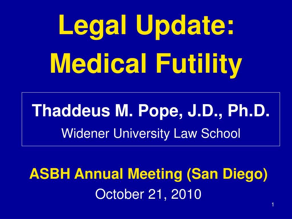 legal update medical futility l.