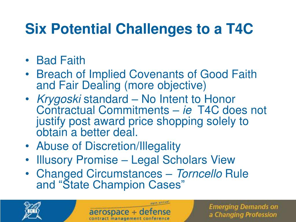 Six Potential Challenges to a T4C