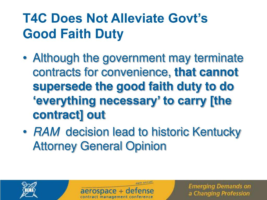 T4C Does Not Alleviate Govt's Good Faith Duty
