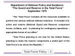department of defense policy and guidance the guard and reserve in the total force september 1975