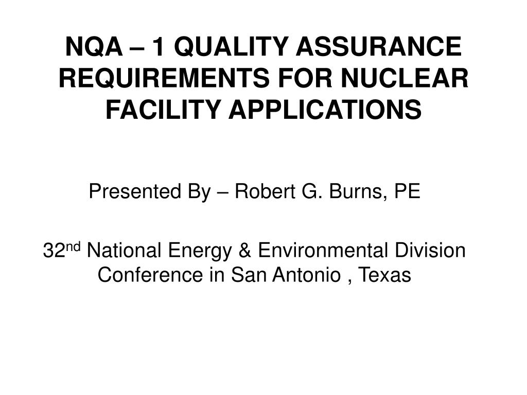 nqa 1 quality assurance requirements for nuclear facility applications l.