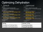 optimizing dehydration