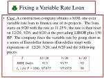 fixing a variable rate loan