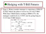 hedging with t bill futures