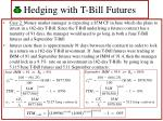 hedging with t bill futures37