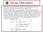 pricing t bill futures26