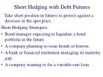 short hedging with debt futures