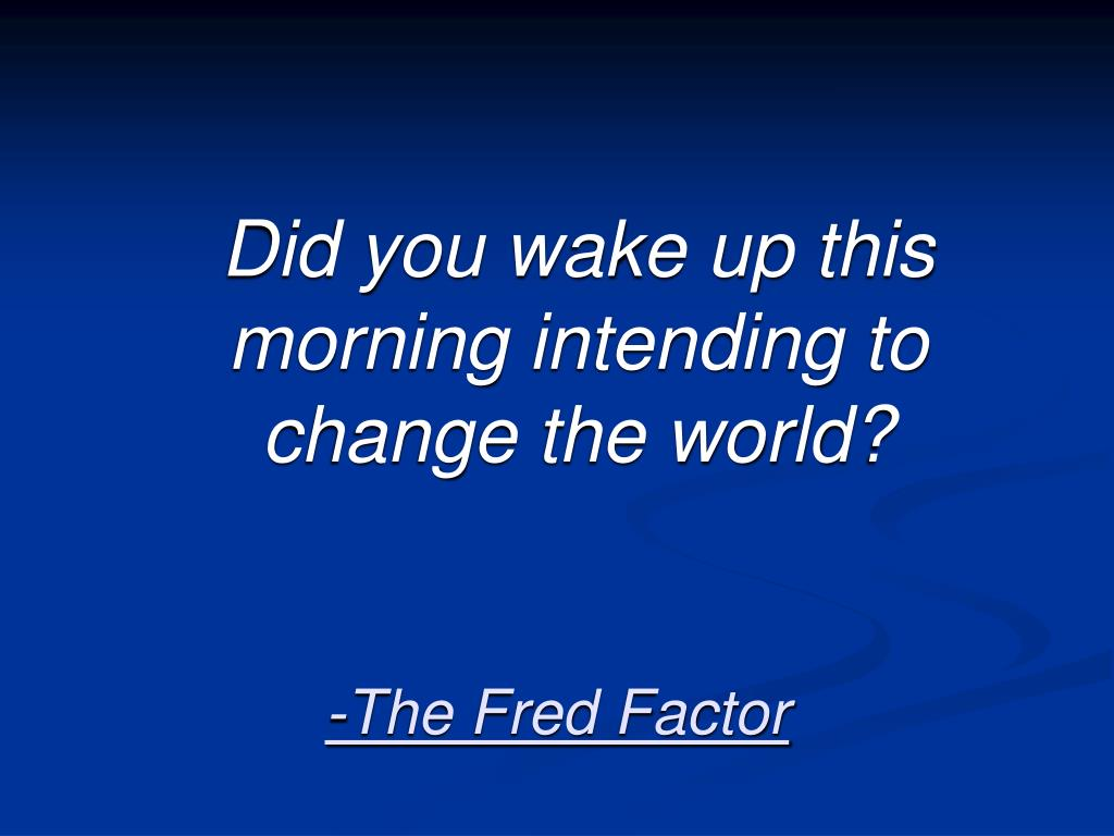 the fred factor l.