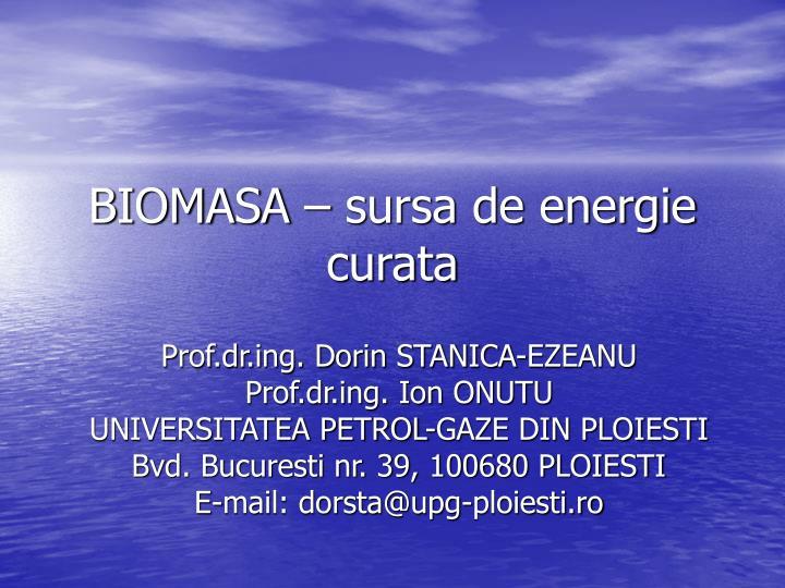biomasa sursa de energie curata n.