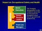 impact on occupational safety and health