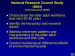 national research council study 2004 commissioned by niosh