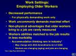 work settings employing older workers