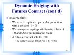 dynamic hedging with futures contract cont d
