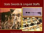 state swords linguist staffs