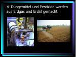 d ngemittel und pestizide werden aus erdgas und erd l gemacht