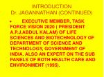 introduction dr jagannathan continued